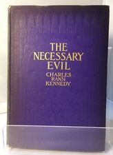 A Necessay Evil, Kennedy, Pub, Harper & bros,1913 First Edition Author Signed