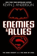 Enemies & Allies - New Hardcover Book by Kevin J. Anderson