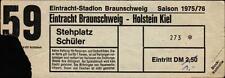 Ticket 75/76 Eintracht Braunschweig - Holstein Kiel