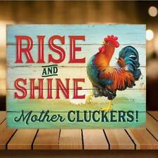 Rise and shine mother cluckers Funny Retro Vintage Bar pub sign beer garden hen