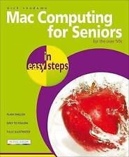 NEW BOOK Mac Computing for Seniors in Easy Steps by Nick Vandome