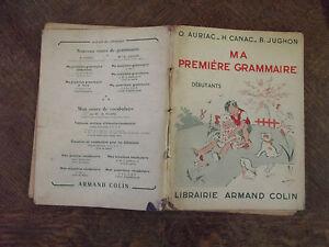 MA PREMIÈRE GRAMMAIRE DÉBUTANTS 1958/ARMAND COLIN