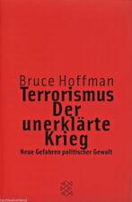 TERRORISMUS, UNERKLÄRTER KRIEG Neue Gefahren politischer Gewalt | B.Hoffman Buch