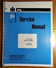 Ih International Clutch Clutches Spring Loaded Service Manual Gss 1281 L 1084