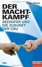 Buch Der Machtkampf: Seehofer und die Zukunft der CSU von Peter Müller