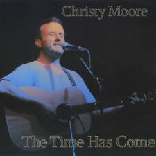 Christy Moore - Time Has Come