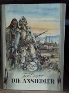 J. F. Cooper - Die Ansiedler - Verlag Neues Leben Berlin 1955  1. Auflage