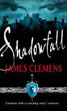 Shadowfall: The Godslayer Series: Book One,Clemens, James,Very Good Book mon0000