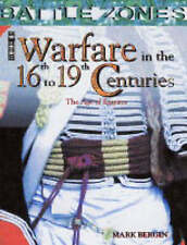 Warfare in the 16th to 19th Centuries: The Age of Empires (Battle Zones), New, M