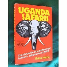 BRIAN HERNE SIGNED - UGANDA SAFARIS - Big Game Hunting, 1st book, 1st printing