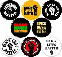 BLACK LIVES MATTER #3 8 NEW 1 Inch (25mm) Pinback Buttons Badges Pins BLM