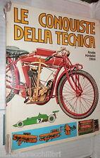 LE CONQUISTE DELLA TECNICA Mondadori 1977 Scienza Storia Sviluppo Manuale di e
