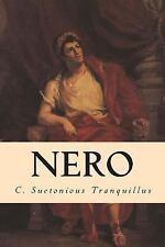 Nero by C. Suetonious Tranquillus (2014, Paperback)