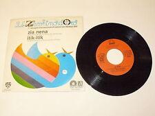 "24 ° Zecchino D'oro ""Aunt Nena/itik itik"" 45 RPM SOEDI 1981"