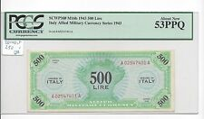 Italy Series 1943 BEP 500 Lire Pick M16b SCARCE GRADE for TYPE PCGS 53 PPQ A.UNC