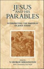 Jesus and his Parables: Interpreting the Parables of Jesus Today, , Very Good Bo