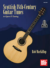 Mel Bay 30764M Scottish 18th-Century Guitar Tunes in Open D Tuning by Rob MacK