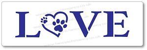 Pet Lovers Stencil Paw Print Love Washable Reusable 2 sizes available - UK Shop