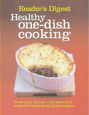 Healthy One-Dish Cooking: Boost Your Fitness, and Save Time, with 250 Fabulous A