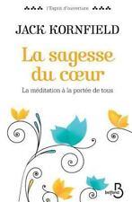 La Sagesse Du Coeur (Paperback or Softback)