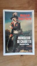 Livre - Monsieur de Charette chevalier du roi - Michel de Charette - table ronde