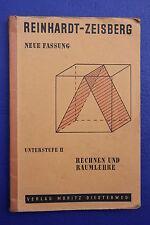 Reinhardt-Zeisberg: Rechnen und Raumlehre, Teil 2, 3.Auflage von 1954