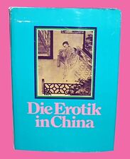 Die Erotik in China – Text:  Prof. Dr. Wu-shan Sheng / Hrsg.: Lo Duca