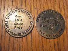 The Hog Ranch Fort Laramie Wyoming WHORE HOUSE BROTHEL TOKEN WHISKEY GIRLS