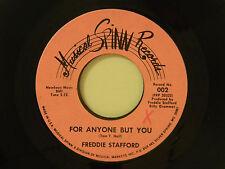 Freddie Stafford 45 FOR ANYONE BUT YOU / STILL ON MY FEET ~ Spinn M- country