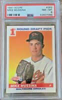 MIKE MUSSINA 1991 Score #383 PSA 8 NM-MT HOF Rookie RC Baltimore Orioles