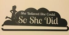 """Race Medal Display Rack Holder """"She Believed She Could, So She Did�"""