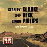 Stanley Clarke/Jeff Beck/Simon Philips : Freeway Jam CD (2017) ***NEW***