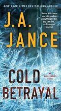 BOOK SALE:   Ali Reynolds: Cold Betrayal No.10 by J.A. Jance (2015, Pbk)
