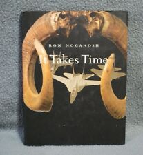 RON NOGANOSH ; It Takes Time  Art Exhibition Catalog 2000