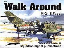 Squadron Signal Mig-15 Fagot by Hans-Heiri Stapher, Don Greer and Darren Glenn