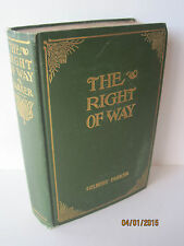 The Right of Way: A Novel by Gilbert Parker