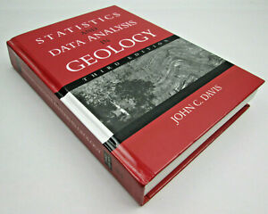 Statistics and Data Analysis in Geology by John C. Davis 2002 Third Edition USED