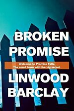 Broken Promise: (Promise Falls Trilogy Book 1),Linwood Barclay