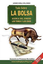 NEW Todo Sobre La Bolsa: Acerca de los Toros y los Osos (Spanish Edition)