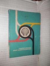VADEMECUM DELL AUTOMOBILISTA Shell Fabbristampa 1980 libro manuale saggistica di