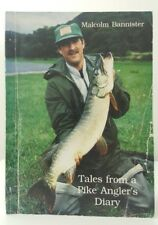 Tales from a Pike Angler's Diary Malcolm Bannister very rare coarse fishing book