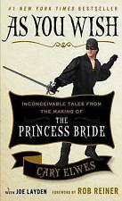 As You Wish: Inconceivable Tales from the Making of The Princess Bride, Good Con