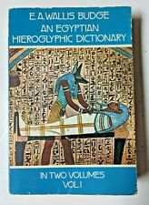 An Egyptian Hieroglyphic Dictionary - Vol 1 - 1978 by Budge