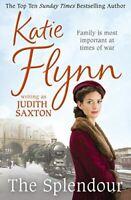 Saxton, Judith, The Splendour (Neyler Quartet), Very Good, Paperback