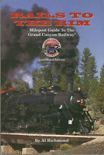 Rails to the rim: Milepost guide to the Grand Cany