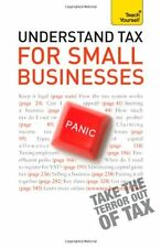 Teach Yourself Understand Tax for Small Businesses,Sarah Deeks