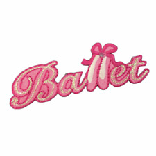 Ballet Slogan Tag Shoes Girl Dance Iron On Craft Motif Stylish Patch