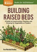 Building Raised Beds~Easy Accessible Garden Space for Vegetables and Flowers~NEW
