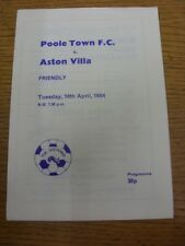 10/04/1984 Poole Town v Aston Villa [Friendly] (Score inside). Item appears to b