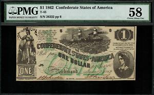 T-45 / PF-2 $1 1862 Confederate Currency CSA - Civil War - Graded PMG 58
